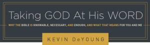 DeYoung God's Word