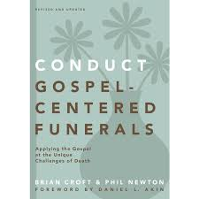 Gospel Centered Funerals