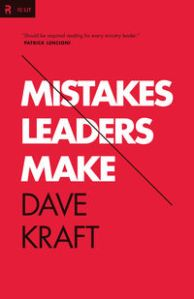 Mistakes Leaders Make Dave Craft