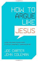 how-to-argue-like-jesus